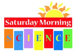 Saturday Morning Science